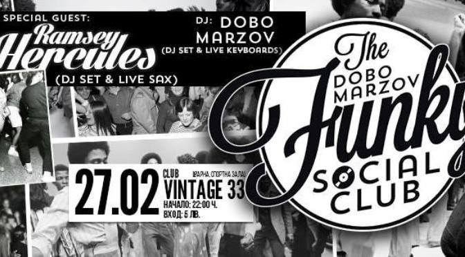 The Dobo Marzov Funky Social Club -2! 27.02. в Vintage 33